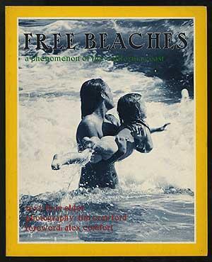 Free Beaches: A Phenomenon of the California: ELDER, Leon