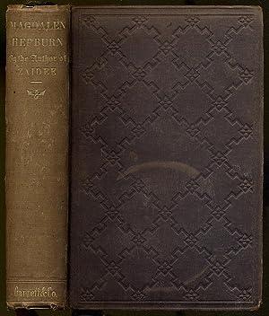 Magdalen Hepburn: A Story of The Scottish Reformation: OLYPHANT, Mrs