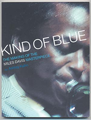 Kind of Blue: The Making of the: KAHN, Ashley