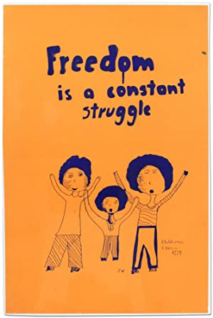 [Poster]: Freedom is a Constant Struggle