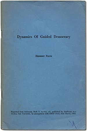 Dynamics of Guided Democracy: FEITH, Herbert