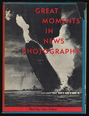 Great Moments in News Photography From The: FABER, John