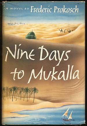 Nine Days to Mukalla: PROKOSH, Frederic