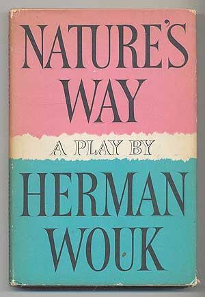Nature's Way: WOUK, Herman