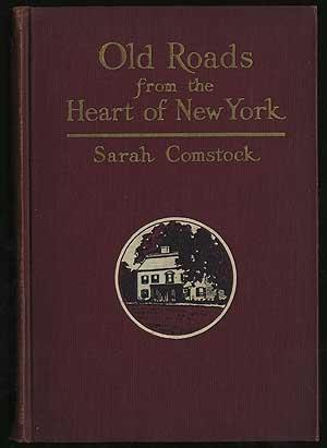 Old Roads From The Heart Of New York: COMSTOCK, Sarah