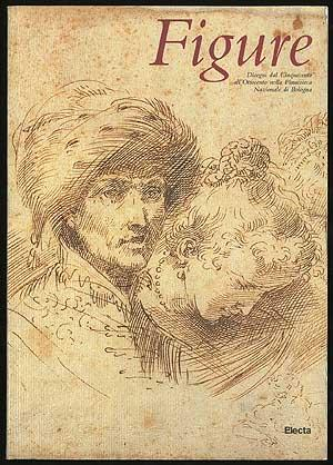Figure: Disegni dal Cinquecento all'Ottocento nella Pinacoteca Nazionale di Bologna