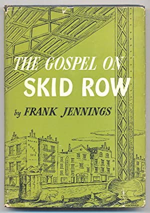 The Gospel on Skid Row