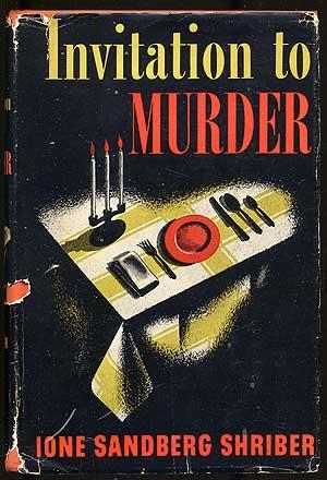 Invitation to Murder: SHRIBER, Ione Sandberg