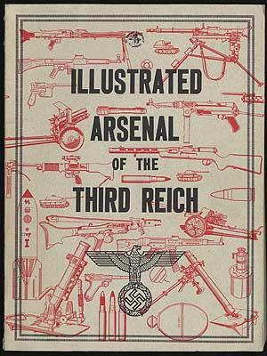 ILLUSTRATED ARSENAL OF THE THIRD REICH: McLEAN, DONALD B.
