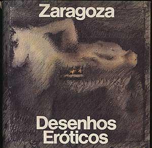Zaragosa: Desenhos Eroticos: Klintowitz, Jacob