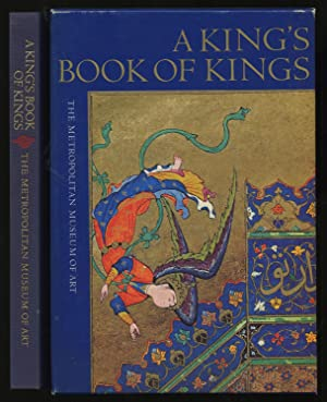A King's Book of Kings: The Shah-Nameh: WELCH, Cary