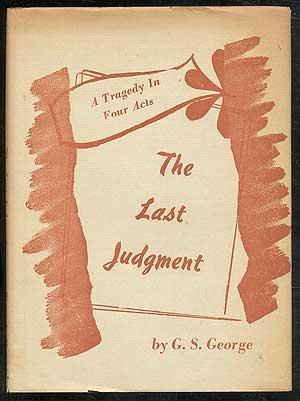 The Last Judgment: GEORGE, G.S. (pseudonym of Abraham Levin)