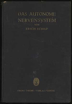 DAS AUTONOME NERVENSYSTEM: SCHILF, ERICH