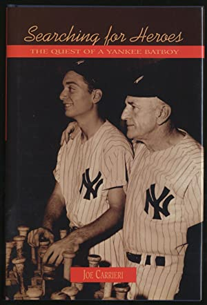 Searching for Heroes: The Quest of a Yankee Batboy