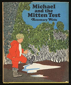 Michael and the Mitten Test: WELLS, Rosemary