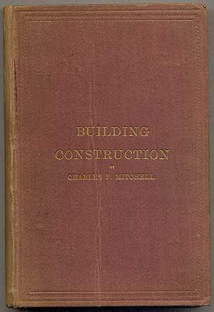 Building Construction and Drawing: MITCHELL, Charles F.
