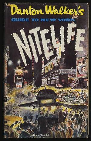 Danton Walker's Guide to New York Nitelife: WALKER, Danton