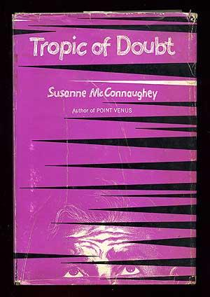 Tropic of Doubt