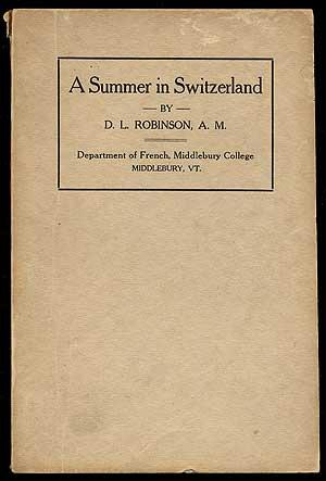 A Summer in Switzerland: Robinson, D.L.