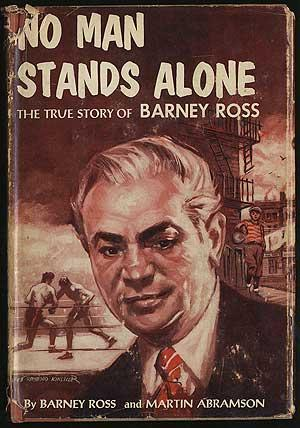 No Man Stands Alone: The True Story: ROSS, Barney and