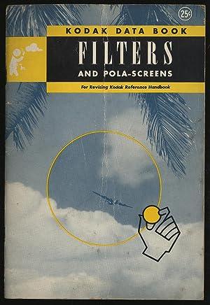 Filters and Pola-Screens: Kodak Data Book For
