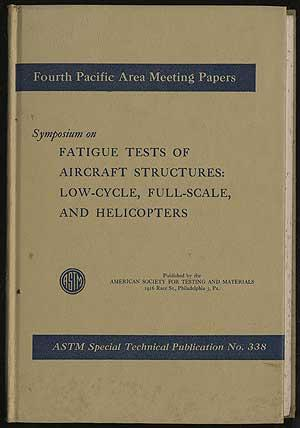 Symposium on Fatigue Tests of Aircraft Structures: