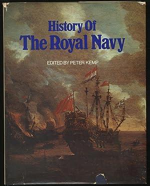 History of the Royal Navy: KEMP, Peter edited
