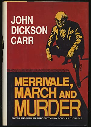 Merrivale, March and Murder: CARR, John Dickson