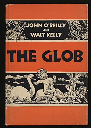 The Glob: O'REILLY, John and Walt Kelly