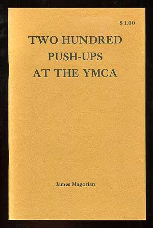 Two Hundred Push-Ups at the YMCA: MAGORIAN, James