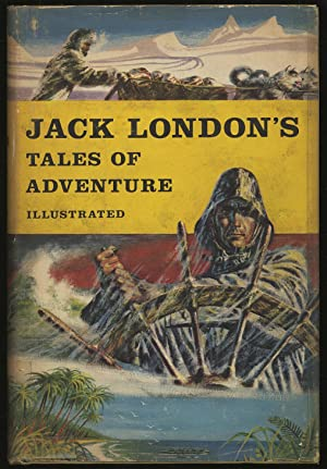 Jack London's Tales of Adventure: LONDON, Jack
