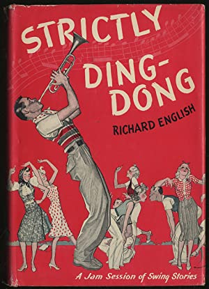 Strictly Ding-Dong and Other Swing Stories: ENGLISH, Richard