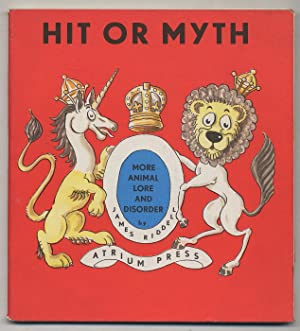 Hit or Myth: More Animal Lore and: RIDDELL, James