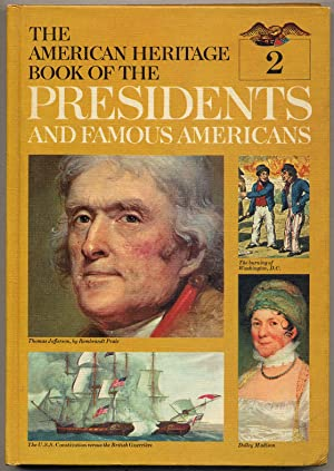 The American Heritage Book of The Presidents