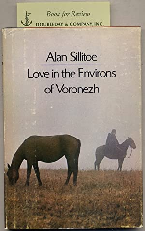 Love in the Environs of Voronezh and: SILLITOE, Alan