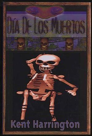 Dia De Los Muertos: HARRINGTON, Kent