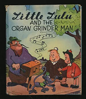 Marge's Little Lulu and the Organ Grinder: BUELL, Marjorie Henderson