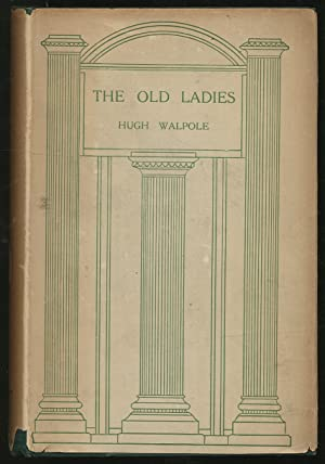 The Old Ladies: WALPOLE, Hugh