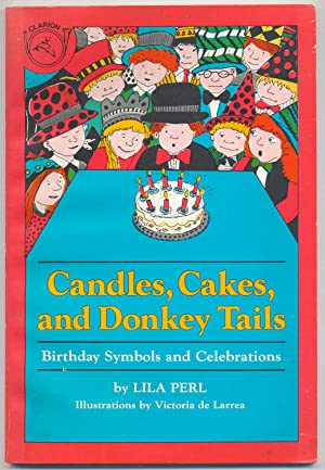 Candles Cakes And Donkey Tails Birthday Symbols Celebrations