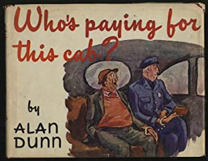 Who's Paying For This Cab: DUNN, Alan
