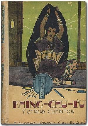 Khing-Chu-Fu y otros cuentos: PENAGOS, Rafael de