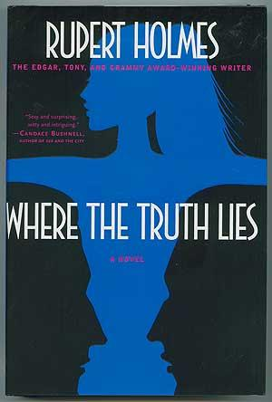 Where The Truth Lies: HOLMES, Rupert