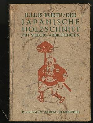 Der Japanische Holzschnitt Ein Abriss Seiner Geschichte: KURTH, Julius
