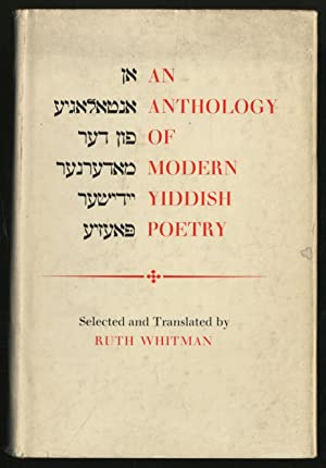 An Anthology of Modern Yiddish Poetry: WHITMAN, Ruth selected