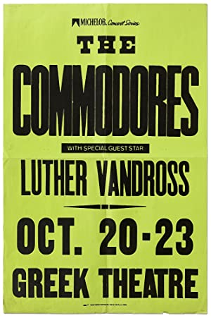 [Poster]: The Commodores with Special Guest Star Luther Vandross Oct. 20-23 Greek Theatre