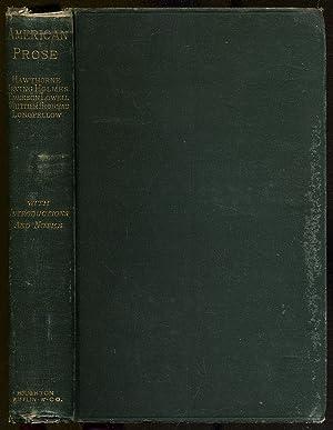 American Prose: Hawthorne, Irving, Longfellow, Whittier, Holmes, Lowell, Thoreau, Emerson: SCUDDER,...
