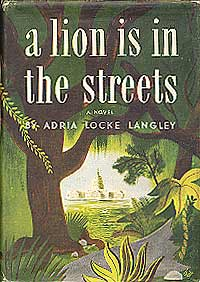 A Lion Is in the Streets: LANGLEY, Adria Locke