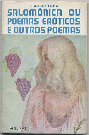 Salomonica ou Poemas Eroticos e Outros Poemas: COUTINHO, J.D. (Domicio)