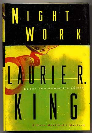 Night Work: KING, Laurie R.