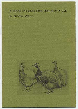 A Flock of Guinea Hens seen From: WELTY, Eudora